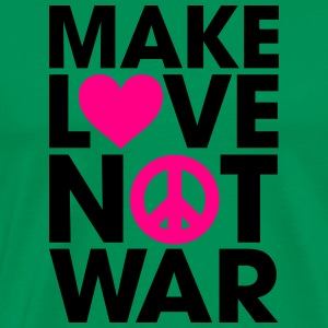 Make Love Not War Hoodies - Men's Premium T-Shirt