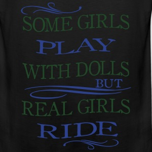 Some Girls play with Dolls -- ride Bags & backpacks - Men's Premium Tank