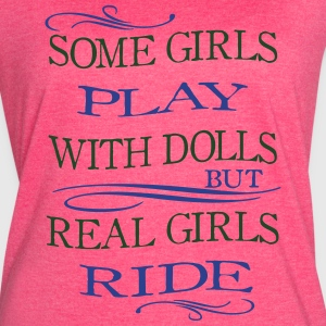 Some Girls play with Dolls -- ride Tanks - Women's Vintage Sport T-Shirt