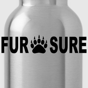 FUR SURE T-Shirts - Water Bottle