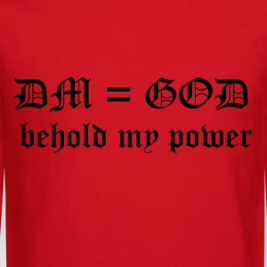DM = God - Behold My Power - Crewneck Sweatshirt