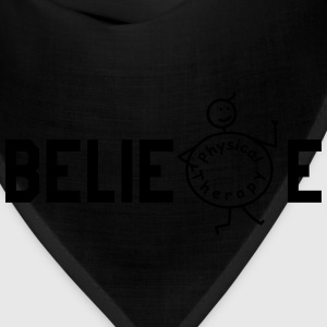 BELIEVE Physiotherapy T-Shirts - Bandana