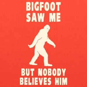 Bigfoot Saw Me But Nobody Believes Him T-Shirts - Tote Bag