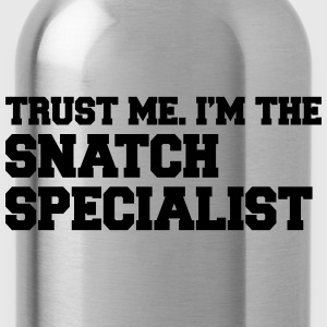 Trust Me I'm The Snatch Specialist Men - Water Bottle