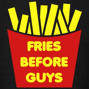 Fries Before Guys Hoodies - Men's T-Shirt
