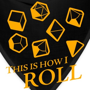 How I Roll - Dungeons & Dragons Dice - Bandana