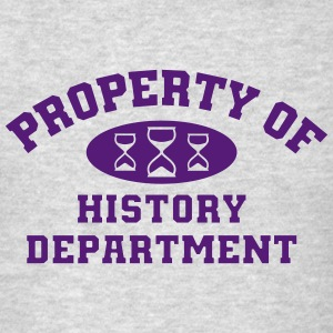 Property Of History Department - Men's T-Shirt