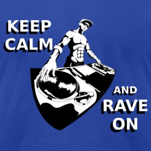 RAVE ON Hoodies - Men's T-Shirt by American Apparel