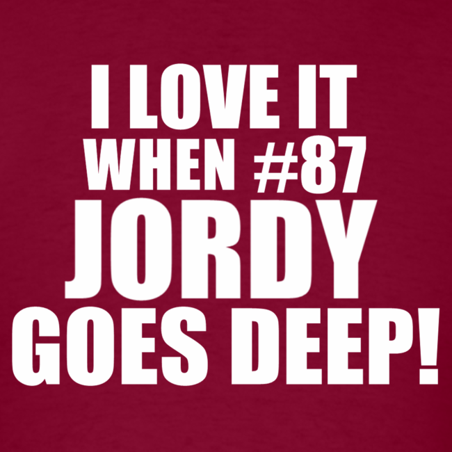 JORDY GOES DEEP!