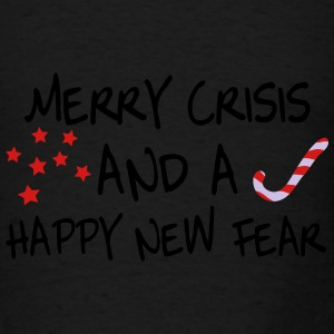 Merry crisis and a happy new fear Tanks - Men's T-Shirt