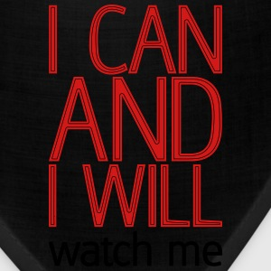 I can and I will watch me T-Shirts - Bandana