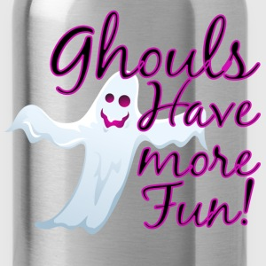 Ghouls Have More Fun, Halloween Ghost T-Shirts - Water Bottle