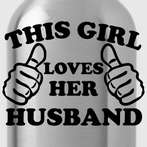 This Girl Loves Her Husband Women's T-Shirts - Water Bottle