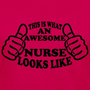Nurse Shirt - This Is What An Awesome Nurse Looks Like Women's T-Shirts - Women's Premium Long Sleeve T-Shirt