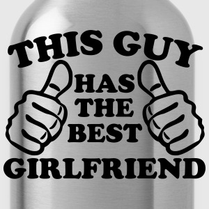 This Guy Has The Best Girlfriend T-Shirts - Water Bottle