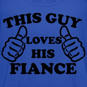 This Guy Loves His Fiance T-Shirts - Women's Flowy Tank Top by Bella