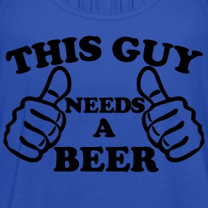 This Guy Needs A Beer T-Shirts - Women's Flowy Tank Top by Bella