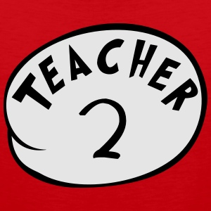 Teacher 2 T-Shirts - Men's Premium Tank
