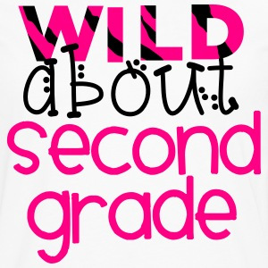 Wild About Second Grade T-Shirts - Men's Premium Long Sleeve T-Shirt