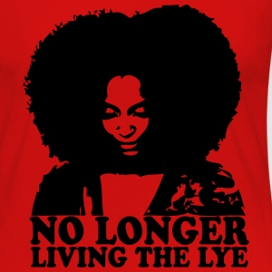 No Longer Living the Lye Tanks - Women's Premium Long Sleeve T-Shirt