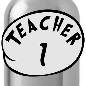 Teacher 1 T-Shirts - Water Bottle