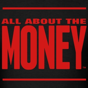 ALL ABOUT THE MONEY™ Hoodies - Men's T-Shirt