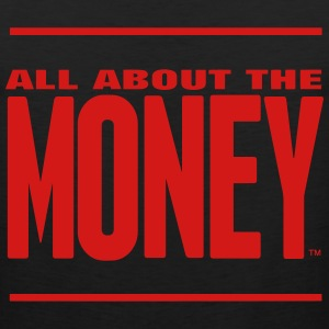 ALL ABOUT THE MONEY™ Hoodies - Men's Premium Tank