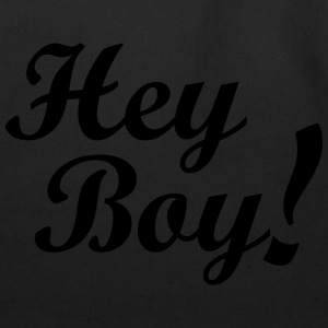 Hey Boy! Hoodies - Eco-Friendly Cotton Tote