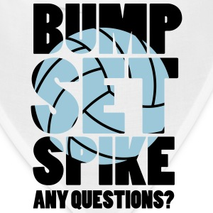 Volleyball: BUMP SET SPIKE - ANY QUESTIONS? Hoodies - Bandana