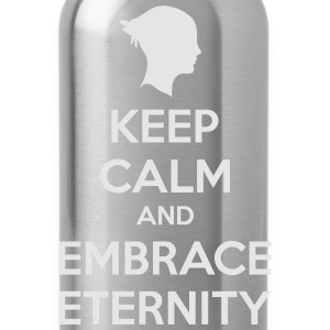 Keep Calm and Embrace Eternity T-Shirts - Water Bottle