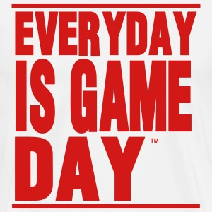 EVERYDAY IS GAME DAY - Men's Premium T-Shirt