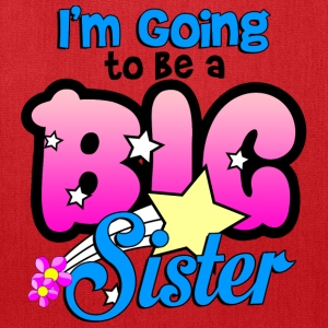 im_going_to_be_a_big_sister Kids' Shirts - Tote Bag