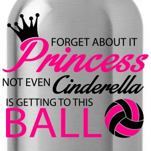Not even Cinderella is getting to this ball! Long Sleeve Shirts - Water Bottle