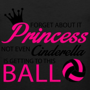 Not even Cinderella is getting to this ball! Women's T-Shirts - Men's Premium Tank