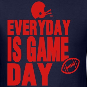 EVERYDAY IS GAME DAY FOOTBALL - Men's T-Shirt