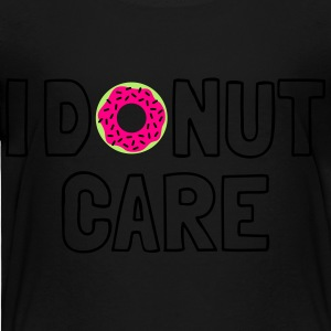 i donut care Kids' Shirts - Toddler Premium T-Shirt