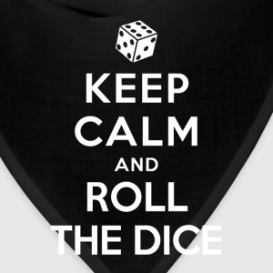 Keep Calm and Roll the dice T-Shirts - Bandana