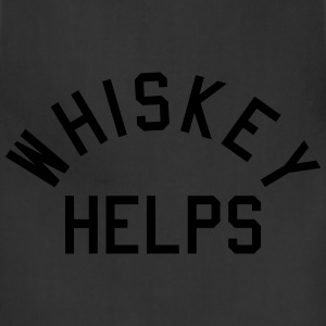 Whiskey Helps T-Shirts - Adjustable Apron