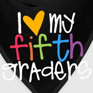 love my fifth graders teacher shirt T-Shirts - Bandana