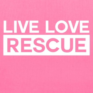 Live Love Rescue T-Shirts - Tote Bag