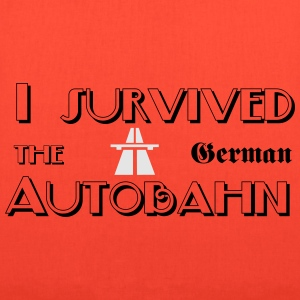 I survived the German Autobahn T-Shirts - Tote Bag