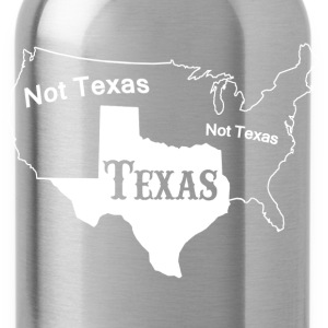 Texas Not Texas - Water Bottle