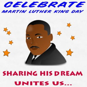 Martin Luther King Day Bottles & Mugs - Men's T-Shirt