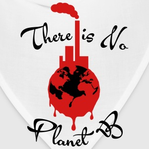 There is No Planet B T-Shirts - Bandana