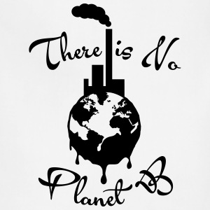 There is No Planet B Women's T-Shirts - Adjustable Apron