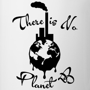 There is No Planet B Tanks - Coffee/Tea Mug