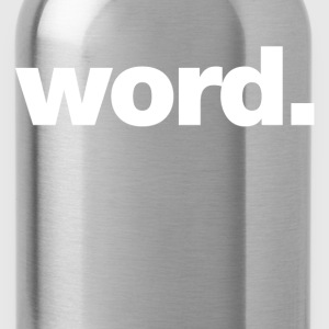 word T-Shirts - Water Bottle
