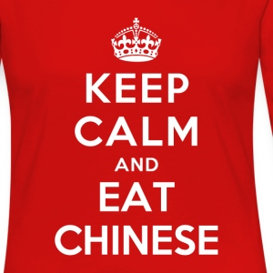 Keep Calm and Eat Chinese T-Shirts - Women's Premium Long Sleeve T-Shirt