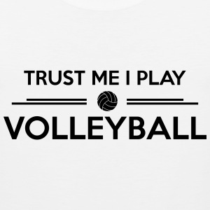 Trust me I play Volleyball  Hoodies - Men's Premium Tank