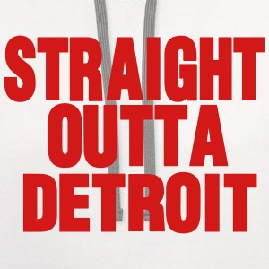 STRAIGHT OUTTA DETROIT - Contrast Hoodie
